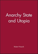 Anarchy State and Utopia | Robert Nozick |