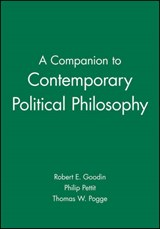 A Companion to Contemporary Political Philosophy | Robert E. Goodin |