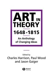 Art in Theory 1648-1815 | Charles Harrison & Paul Wood |