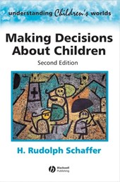 Making Decisions about Children | H. Rudolph Schaffer |
