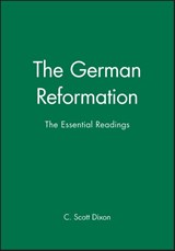 The German Reformation | C. Scott Dixon |