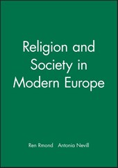 Religion and Society in Modern Europe | René Rémond |
