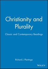 Christianity and Plurality | Richard J. Plantinga |