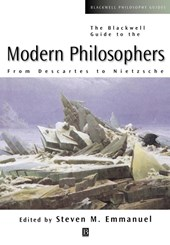 The Blackwell Guide to the Modern Philosophers | Steven M. Emmanuel |