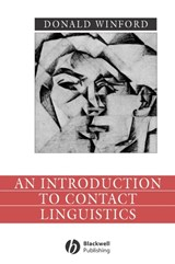 Introduction to Contact Linguistics | Donald Winford |