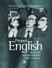 Proper English | Ronald Wardhaugh |