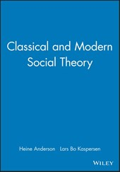 Classical and Modern Social Theory | Heine Anderson |