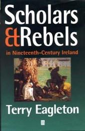 Scholars and Rebels