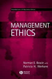 Management Ethics | Norman E. Bowie |