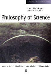 The Blackwell Guide to the Philosophy of Science