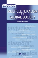 Multiculturalism in a Global Society | Peter Kivisto |