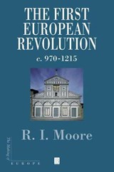 The First European Revolution | Robert I. Moore |