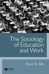 The Sociology of Education and Work