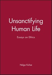 Unsanctifying Human Life