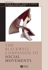 The Blackwell Companion to Social Movements | David A. Snow |