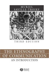 The Ethnography of Communication | Muriel Saville-Troike |