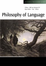 The Blackwell Guide to the Philosophy of Language | Michael Devitt |
