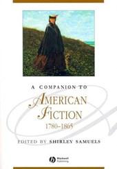 A Companion to American Fiction, 1780 -