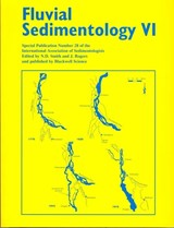 Fluvial Sedimentology VI | Norman D. Smith |