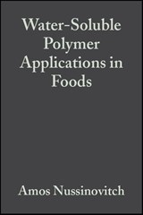Water-Soluble Polymer Applications in Foods | Amos Nussinovitch |