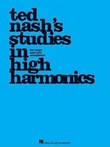 Ted Nash's Studies in High Harmonics | Ted Nash |
