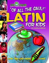 Of All the Gaul! Latin for Kids (Paperback)