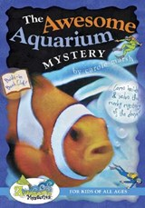 The Awesome Aquarium Mystery! | Carole Marsh |