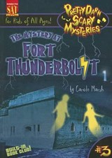 The Mystery at Fort Thunderbolt | Carole Marsh |
