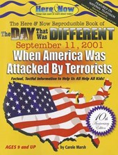 The Day That Was Different September 11, 2001 - 10th Anniversary Edition