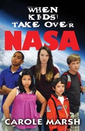When Kids Take Over NASA | Carole Marsh |