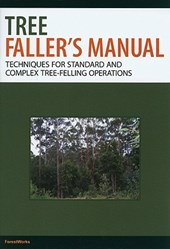 Tree Faller's Manual | Forestworks |