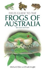 Field Guide to the Frogs of Australia | Michael J. Tyler |