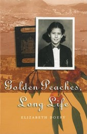 Golden Peaches, Long Life | Elizabeth Doery |