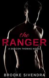 The Ranger: A Deacon Thomas Novel (The Deacon Thomas Duet, #1)