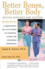 Better Bones, Better Body | Susan E. Brown |