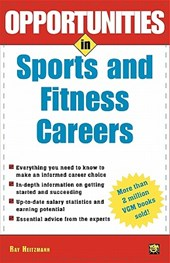 Opportunities in Sports and Fitness Careers | Wm Ray Heitzmann |