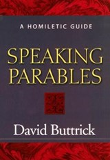 Speaking Parables | David Buttrick |