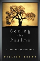 Seeing the Psalms | William P. Brown |