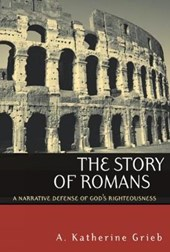 The Story of Romans | A. Katherine Grieb |