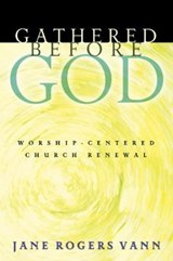 Gathered before God | Jane Vann |