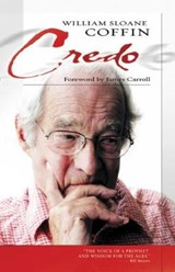 Credo | William Sloane Coffin |
