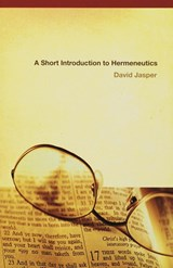 A Short Introduction to Hermeneutics | David Jasper |