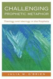 Challenging Prophetic Metaphor