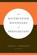 The Westminster Dictionary of Theologians | auteur onbekend |