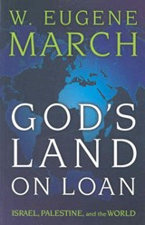 God's Land on Loan | W. Eugene March |