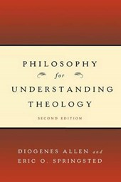 Philosophy for Understanding Theology