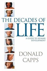 The Decades of Life | Donald Capps |
