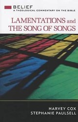 Lamentations and the Song of Songs | Cox, Harvey; Paulsell, Stephanie |