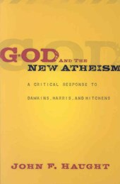 God and the New Atheism | John F. Haught |