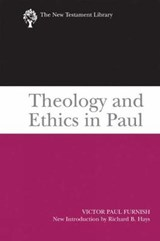 Theology and Ethics in Paul | Victor Paul Furnish |
